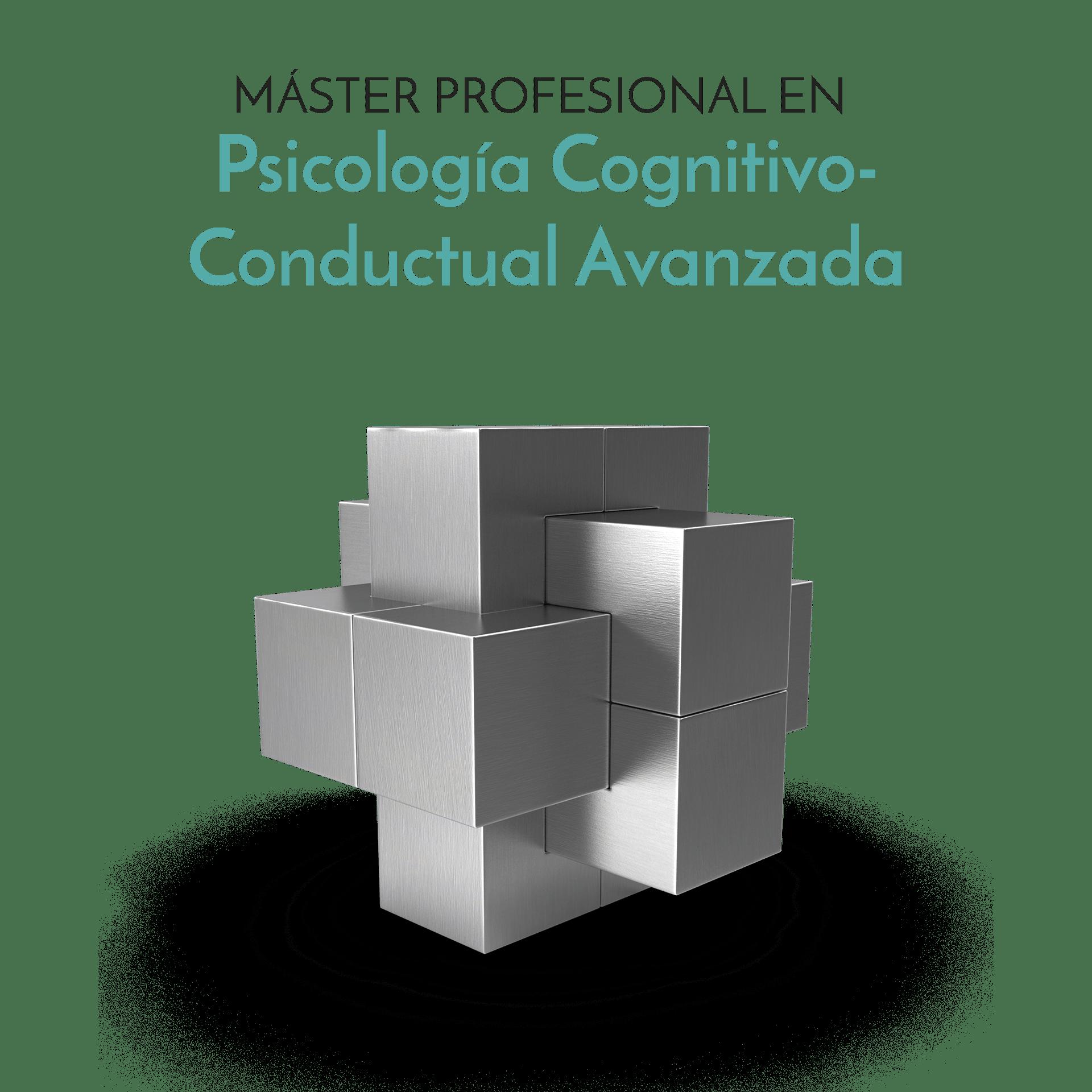 Comprar Máster en Psicología Cognitivo-Conductual Avanzada